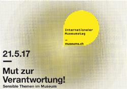 Sonntag, 21. Mai 2017 – Internationaler Museumstag